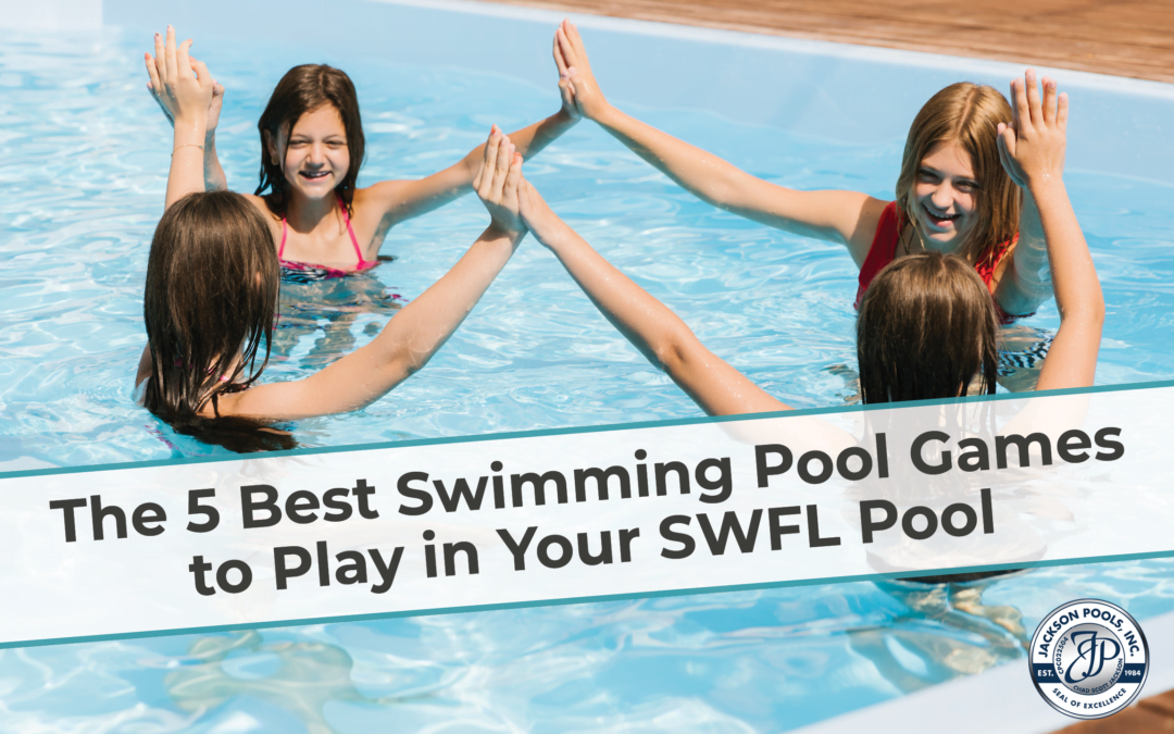The 5 Best Swimming Pool Games to Play in Your SWFL Pool