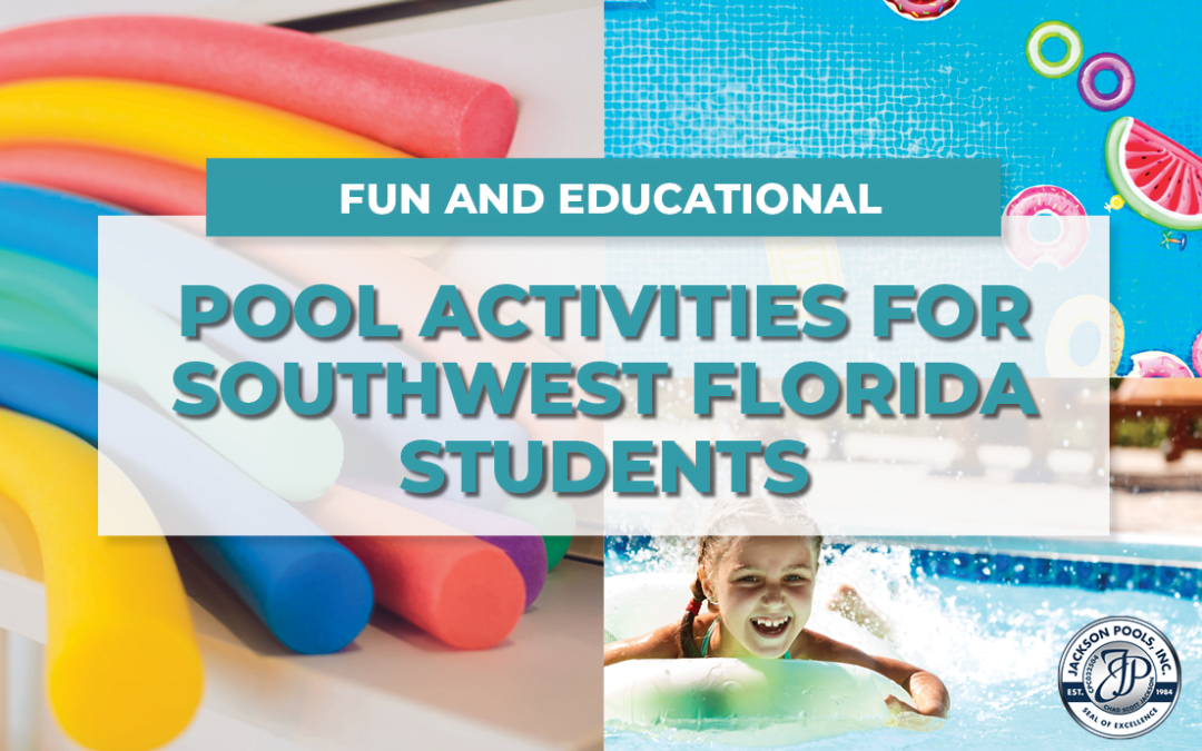 Fun and Educational Pool Activities for Southwest Florida Students